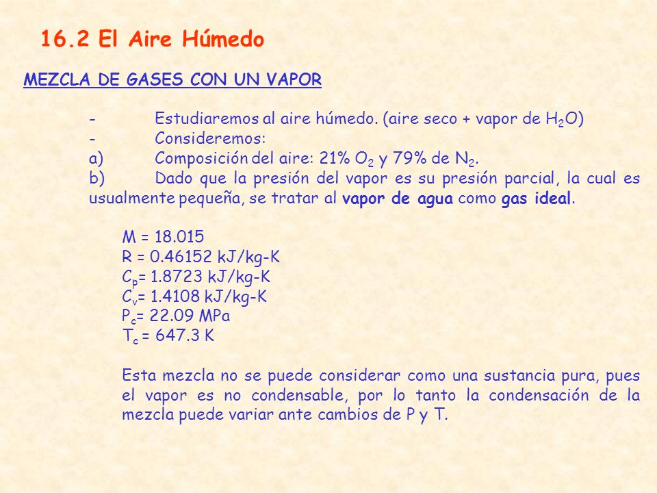 16.2 El Aire Húmedo MEZCLA DE GASES CON UN VAPOR