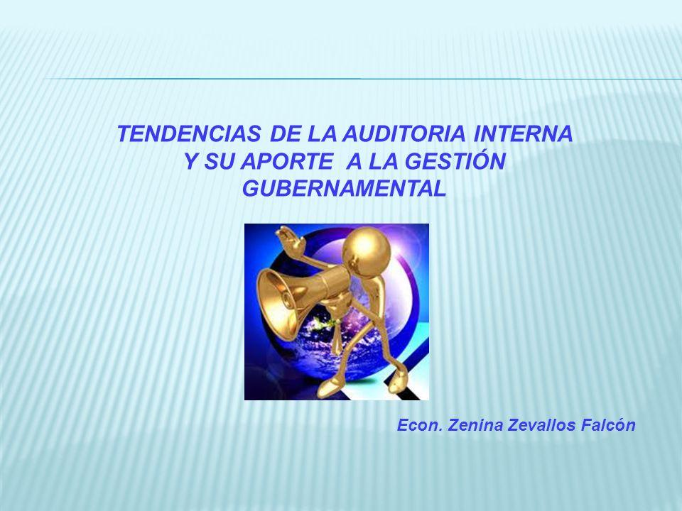 TENDENCIAS DE LA AUDITORIA INTERNA Y SU APORTE A LA GESTIÓN GUBERNAMENTAL