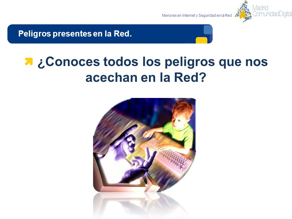 Peligros presentes en la Red.