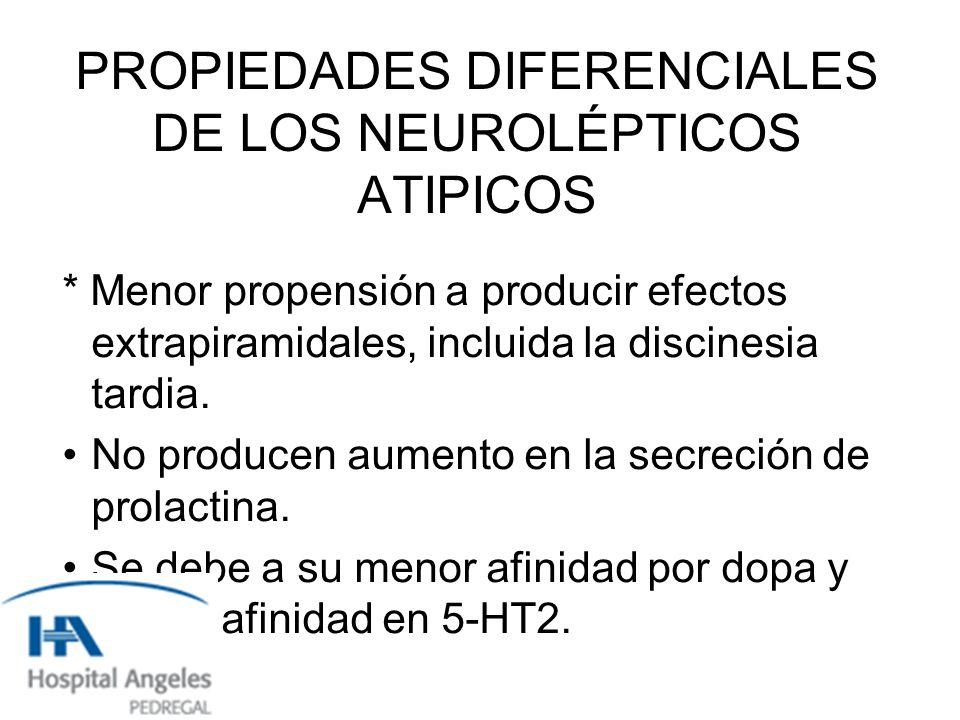 PROPIEDADES DIFERENCIALES DE LOS NEUROLÉPTICOS ATIPICOS