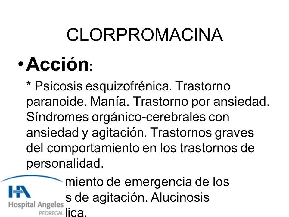Acción: CLORPROMACINA