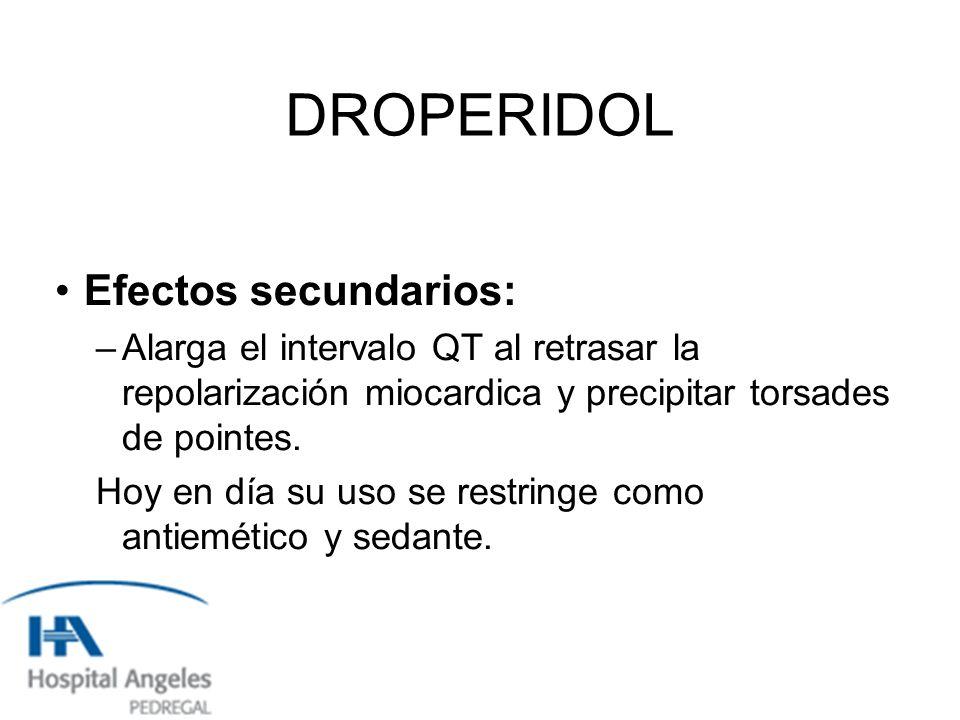 DROPERIDOL Efectos secundarios: