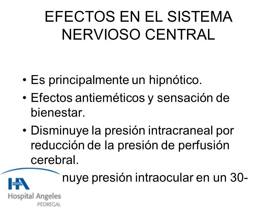 EFECTOS EN EL SISTEMA NERVIOSO CENTRAL