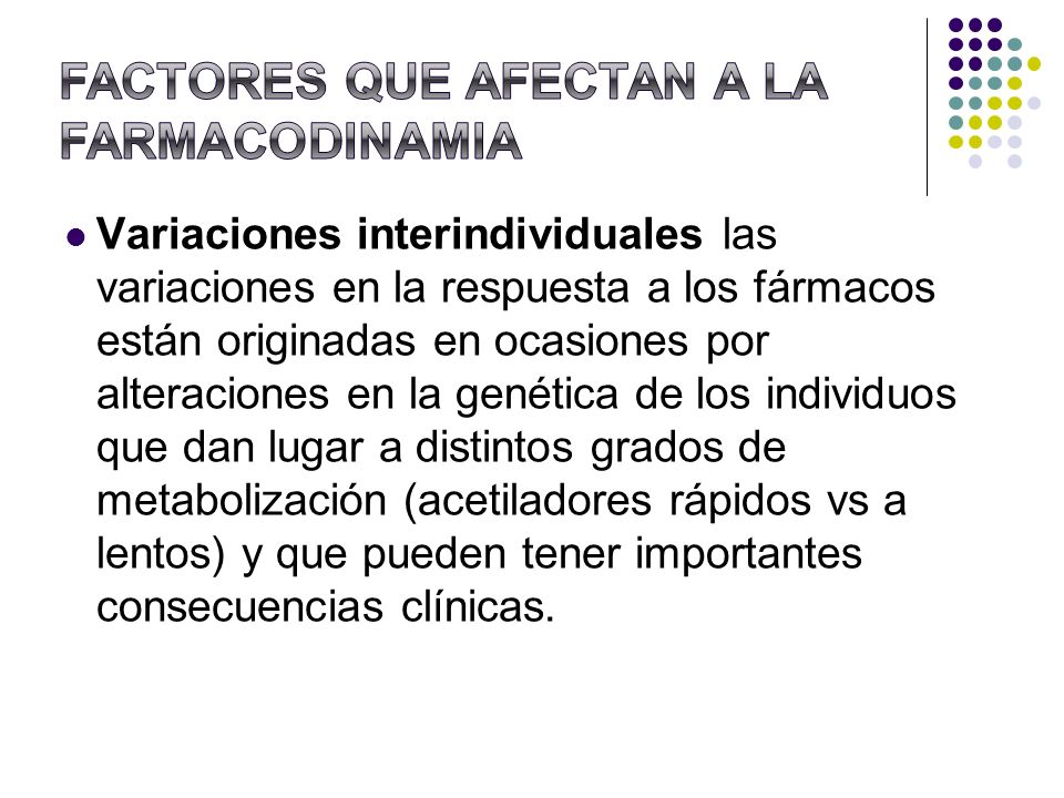 FACTORES QUE AFECTAN A LA FARMACODINAMIA