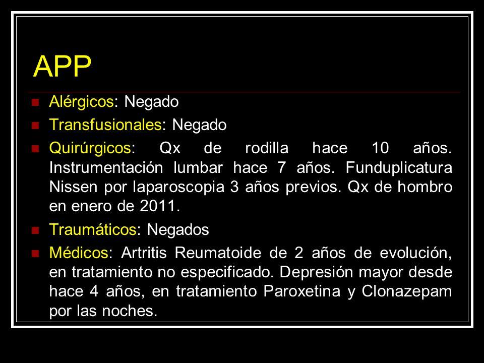 APP Alérgicos: Negado Transfusionales: Negado