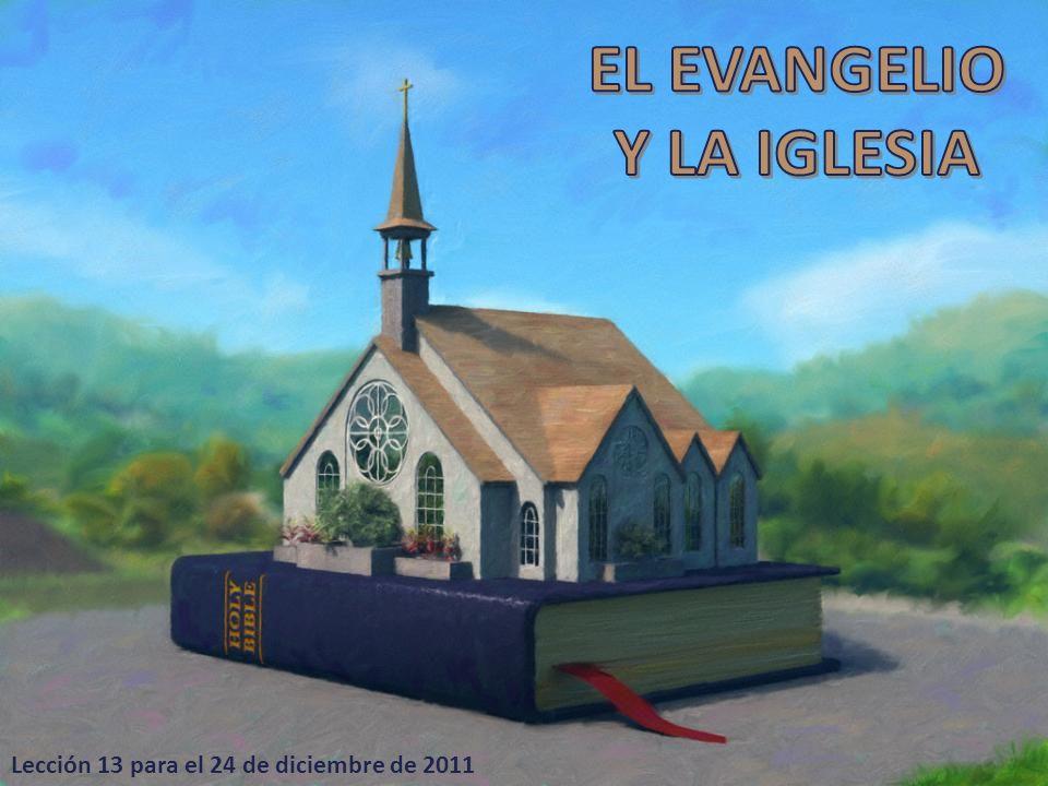EL EVANGELIO Y LA IGLESIA