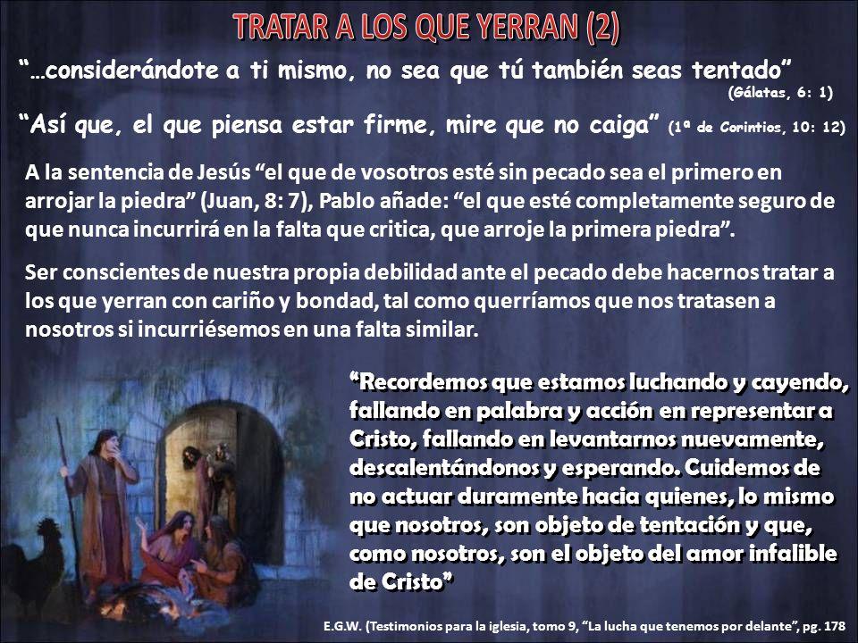 TRATAR A LOS QUE YERRAN (2)