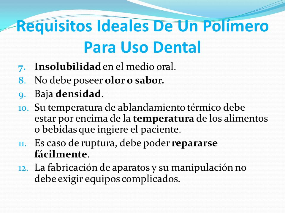 Requisitos Ideales De Un Polímero Para Uso Dental