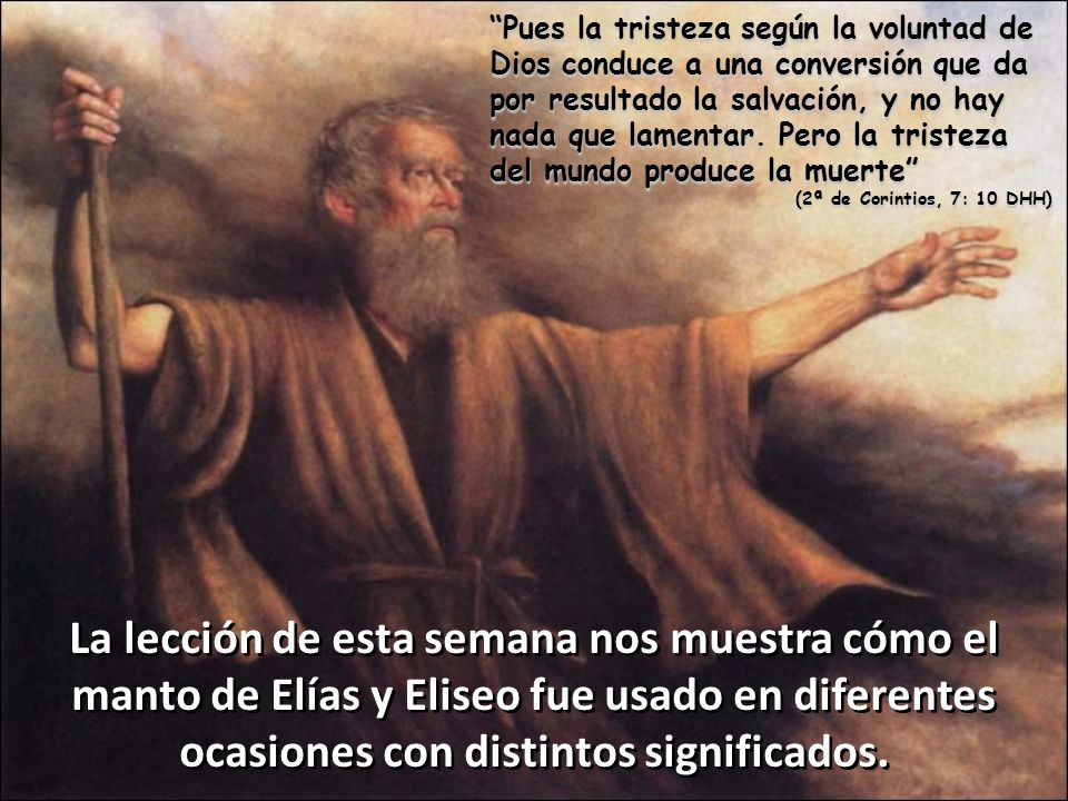 Pues la tristeza según la voluntad de Dios conduce a una conversión que da por resultado la salvación, y no hay nada que lamentar. Pero la tristeza del mundo produce la muerte