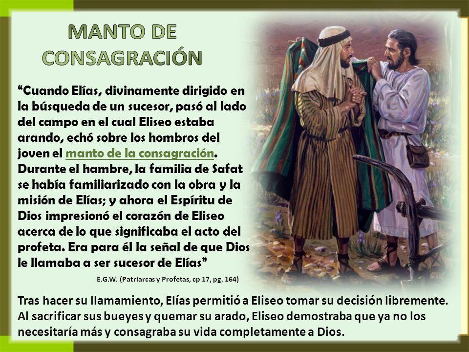 MANTO DE CONSAGRACIÓN.