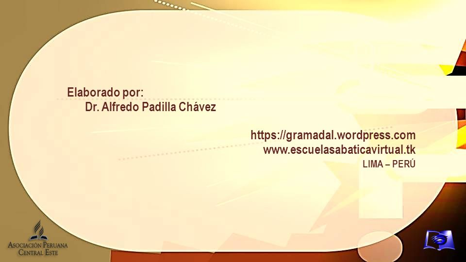 Dr. Alfredo Padilla Chávez https://gramadal.wordpress.com