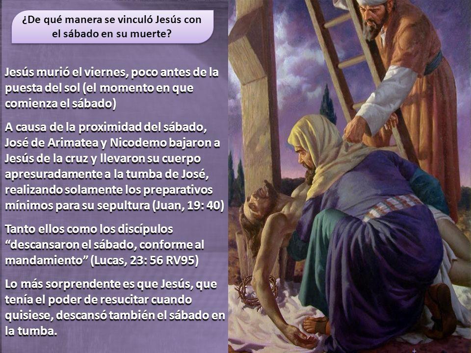¿De qué manera se vinculó Jesús con el sábado en su muerte