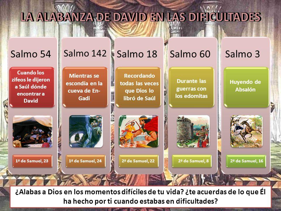 LA ALABANZA DE DAVID EN LAS DIFICULTADES