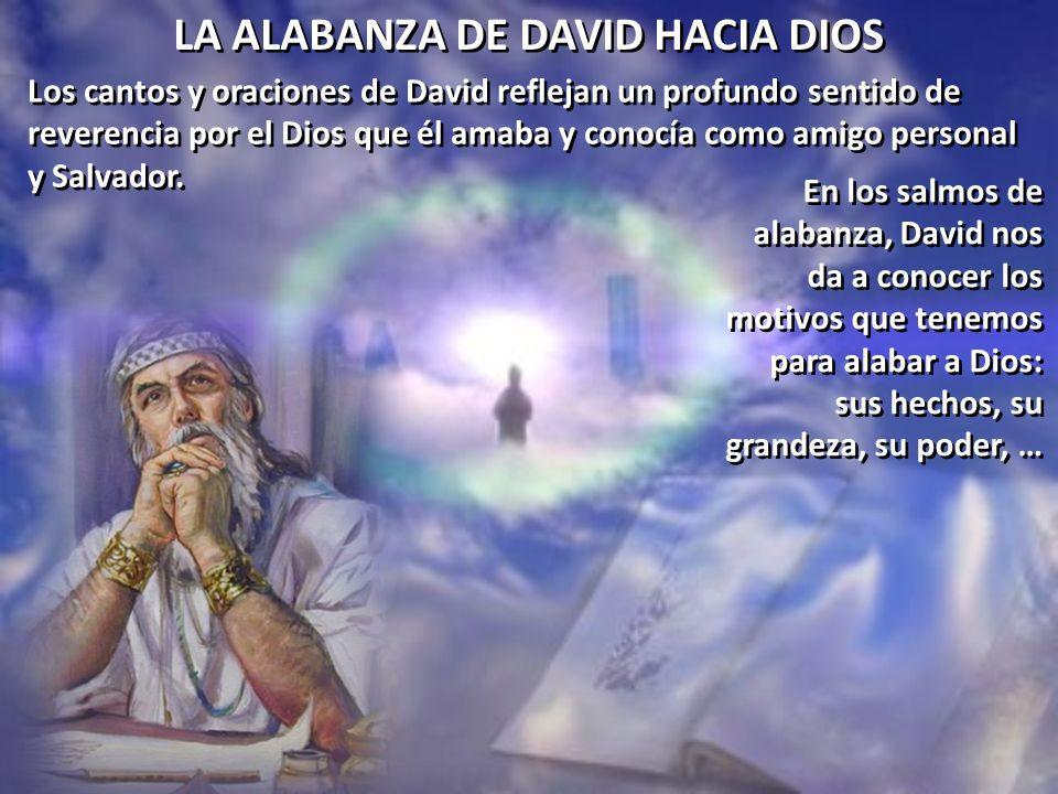 LA ALABANZA DE DAVID HACIA DIOS