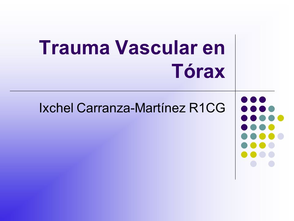 Trauma Vascular en Tórax