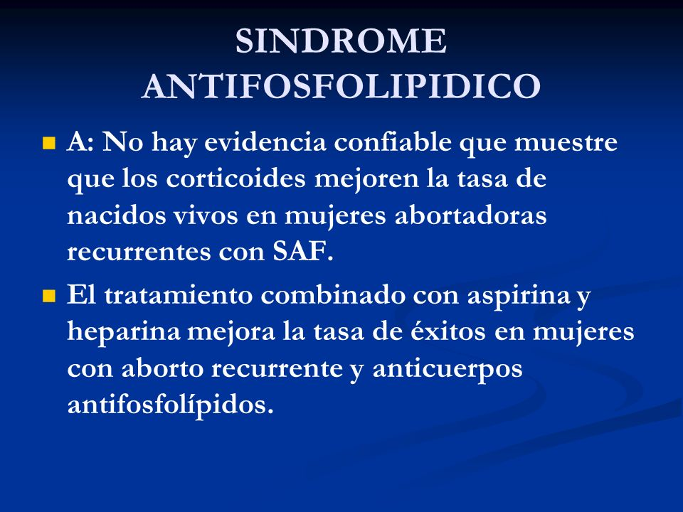 SINDROME ANTIFOSFOLIPIDICO