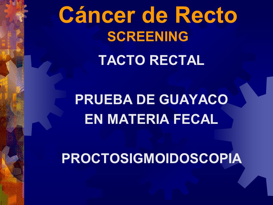 Cáncer de Recto SCREENING