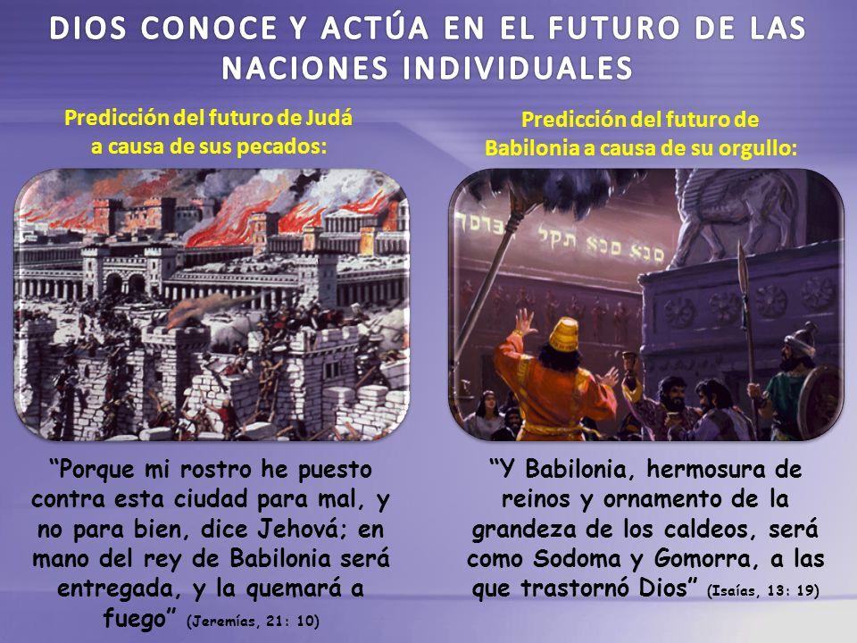 DIOS CONOCE Y ACTÚA EN EL FUTURO DE LAS NACIONES INDIVIDUALES