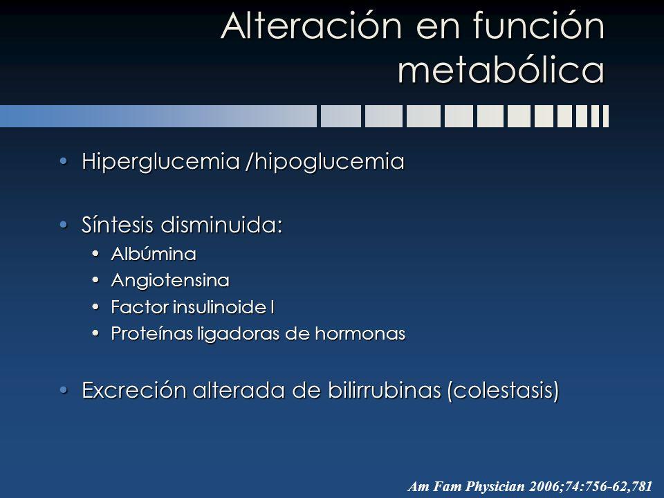 Alteración en función metabólica