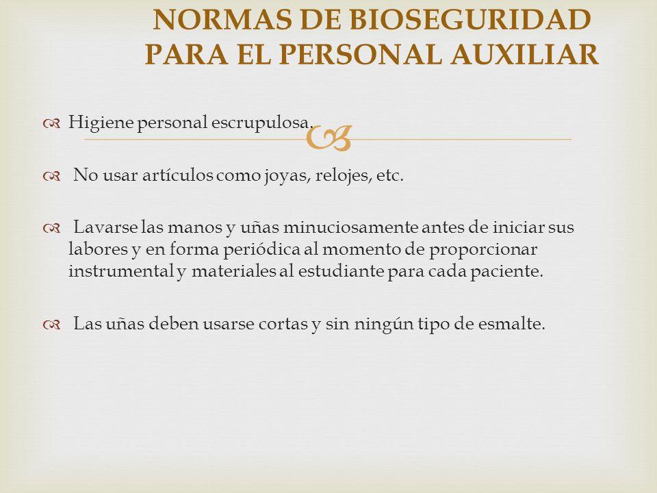 NORMAS DE BIOSEGURIDAD PARA EL PERSONAL AUXILIAR