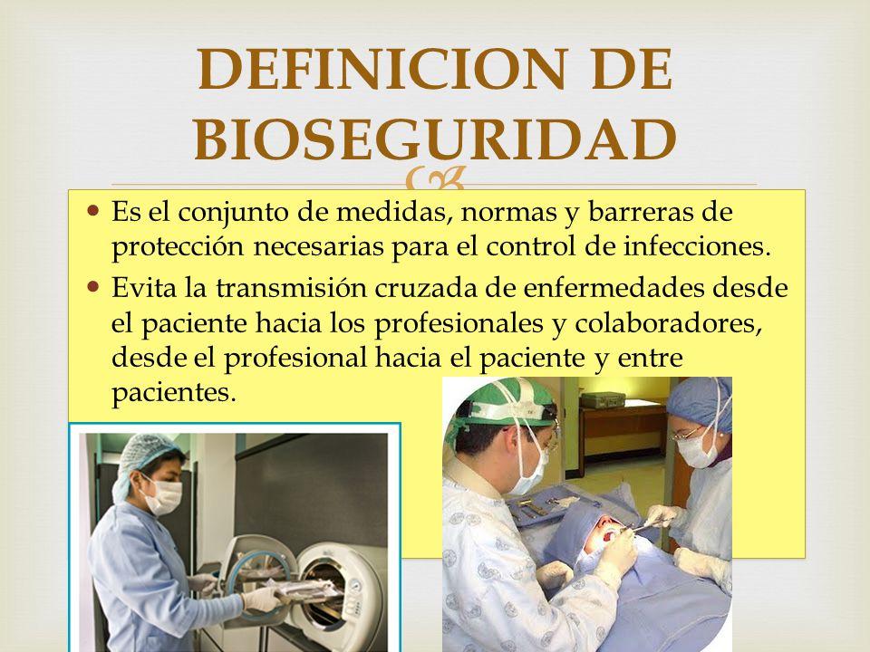 DEFINICION DE BIOSEGURIDAD