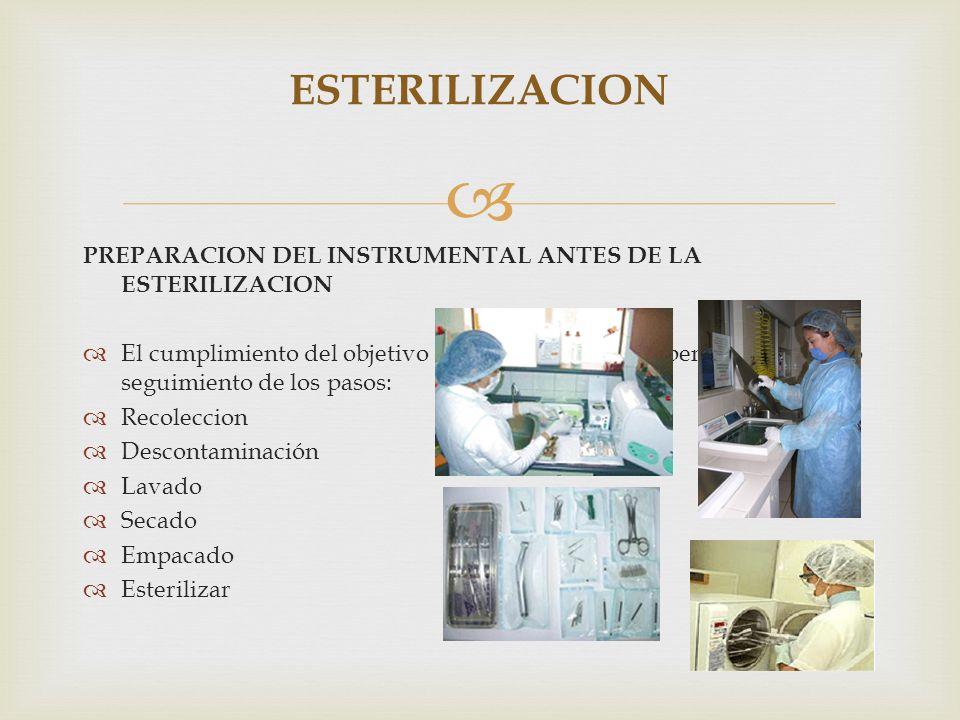 ESTERILIZACION PREPARACION DEL INSTRUMENTAL ANTES DE LA ESTERILIZACION