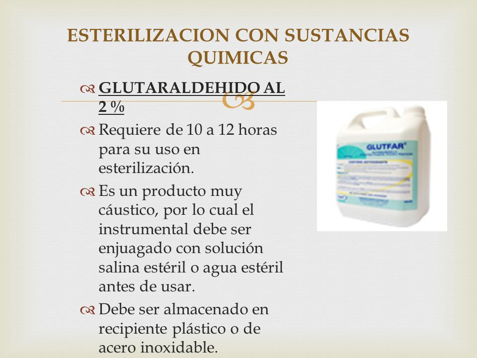 ESTERILIZACION CON SUSTANCIAS QUIMICAS