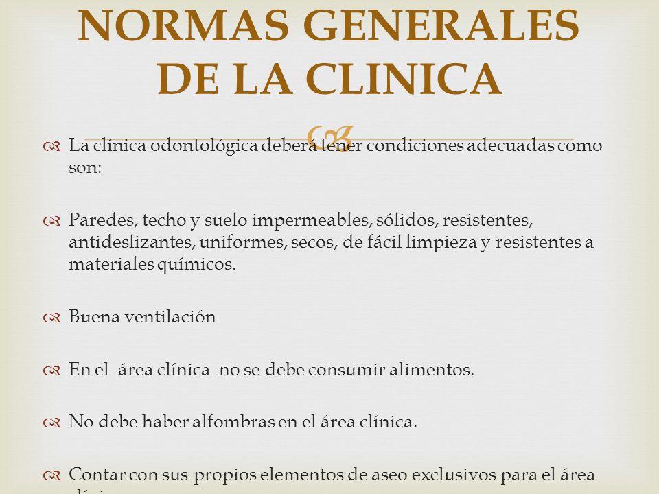 NORMAS GENERALES DE LA CLINICA