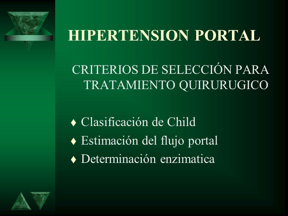 CRITERIOS DE SELECCIÓN PARA TRATAMIENTO QUIRURUGICO