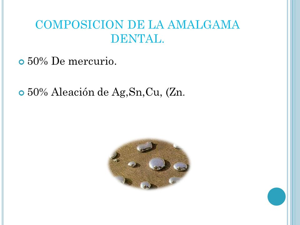 COMPOSICION DE LA AMALGAMA DENTAL.