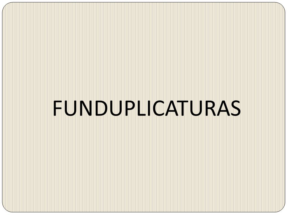 FUNDUPLICATURAS