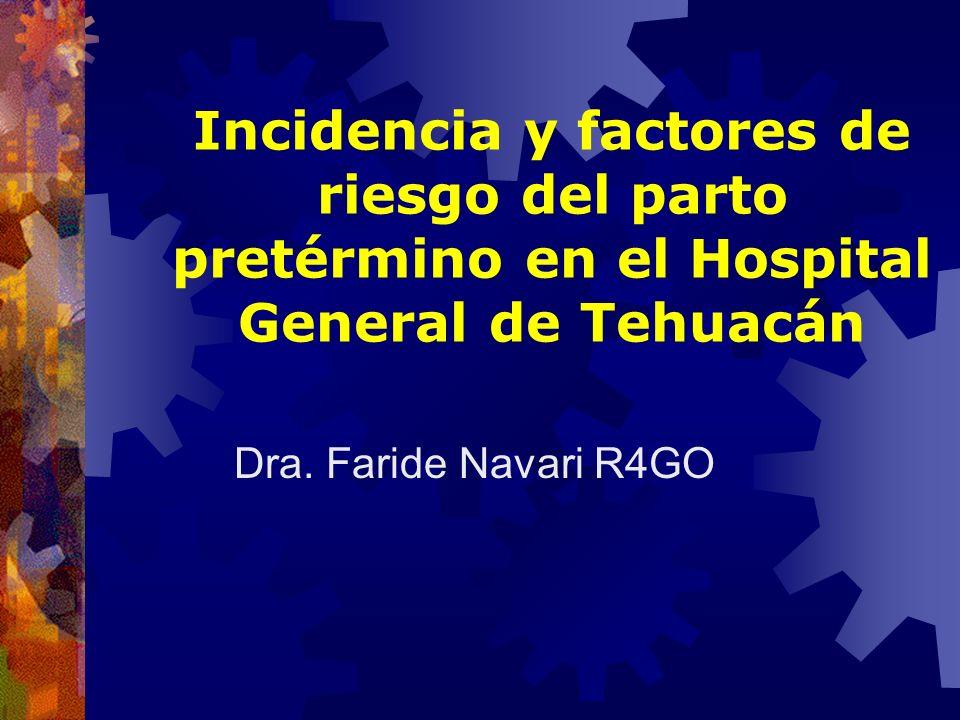 Incidencia y factores de riesgo del parto pretérmino en el Hospital General de Tehuacán