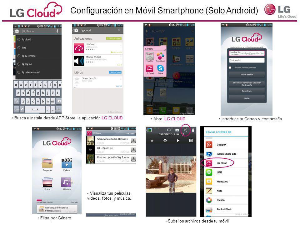 Configuración en Móvil Smartphone (Solo Android)