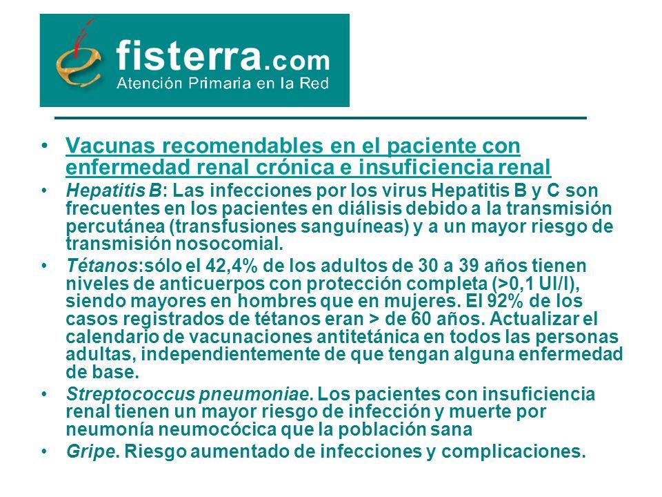 Vacunas recomendables en el paciente con enfermedad renal crónica e insuficiencia renal