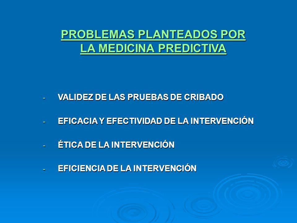 PROBLEMAS PLANTEADOS POR LA MEDICINA PREDICTIVA