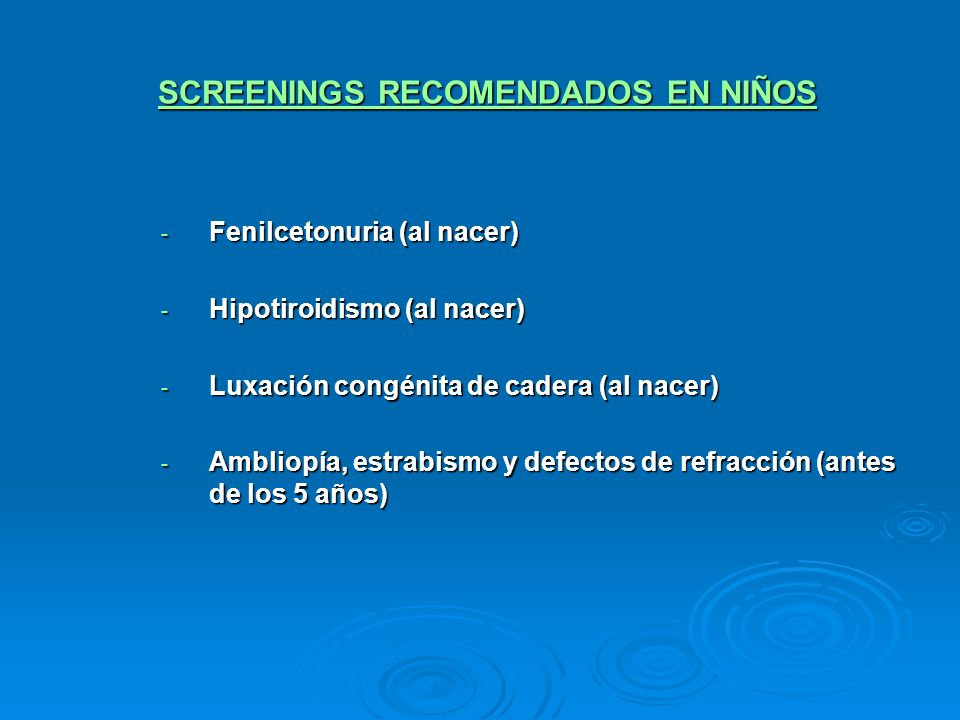 SCREENINGS RECOMENDADOS EN NIÑOS