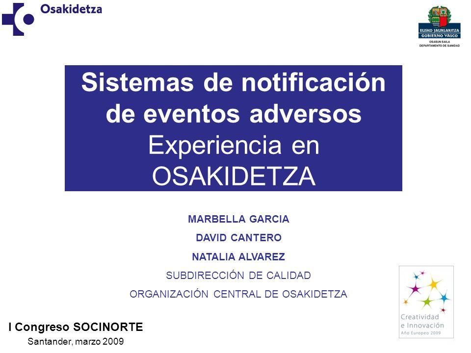 Sistemas de notificación de eventos adversos Experiencia en OSAKIDETZA