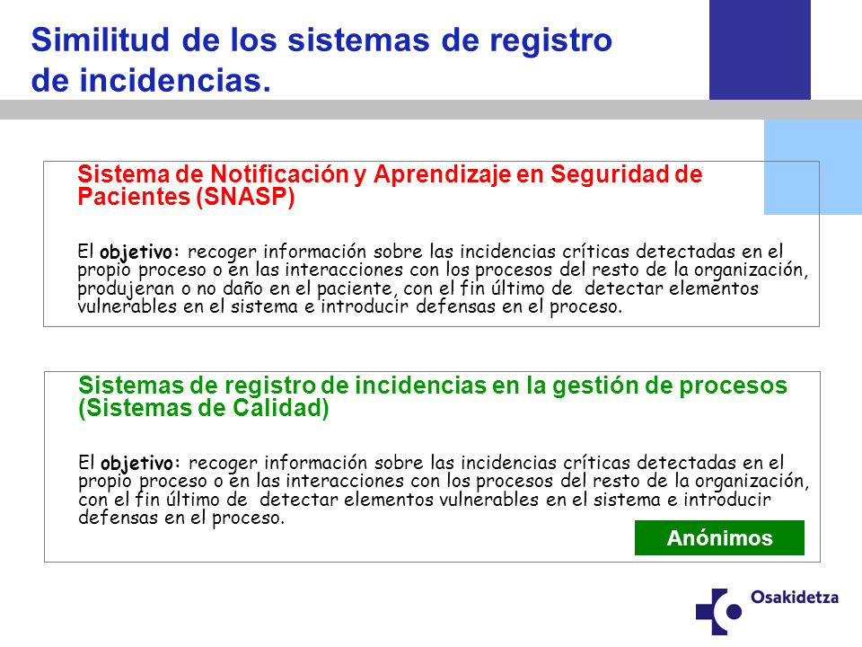 Similitud de los sistemas de registro de incidencias.