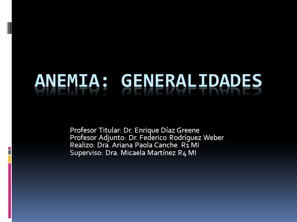 Anemia: Generalidades