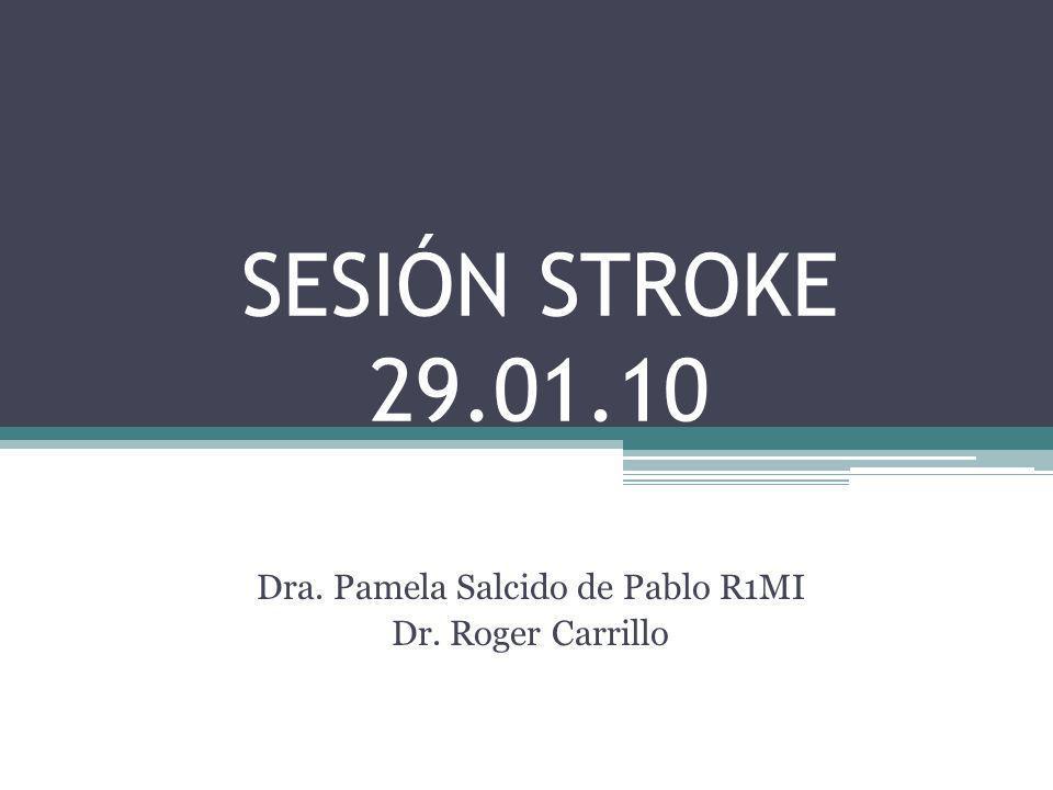 Dra. Pamela Salcido de Pablo R1MI Dr. Roger Carrillo