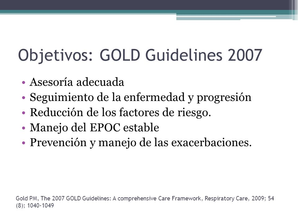 Objetivos: GOLD Guidelines 2007