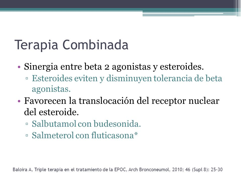 Terapia Combinada Sinergia entre beta 2 agonistas y esteroides.