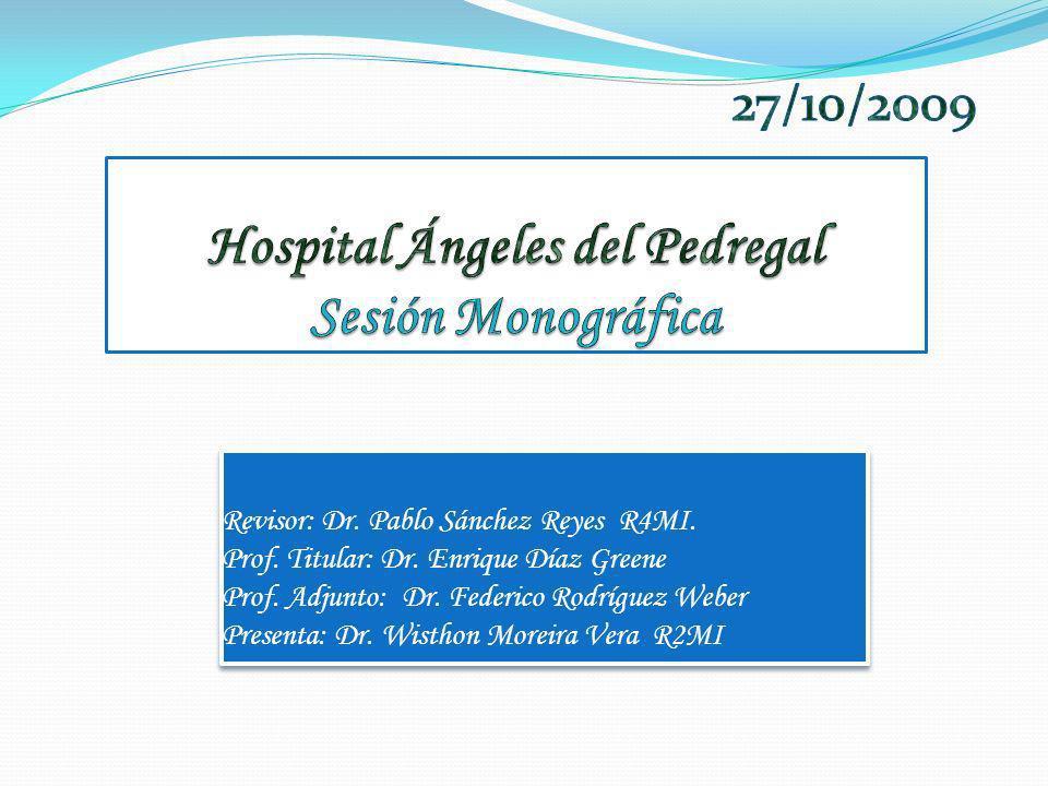 Hospital Ángeles del Pedregal Sesión Monográfica