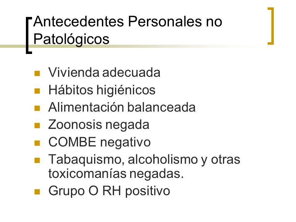 Antecedentes Personales no Patológicos