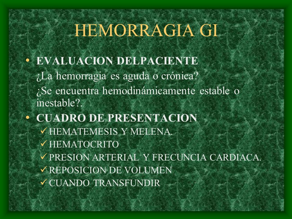 HEMORRAGIA GI EVALUACION DELPACIENTE
