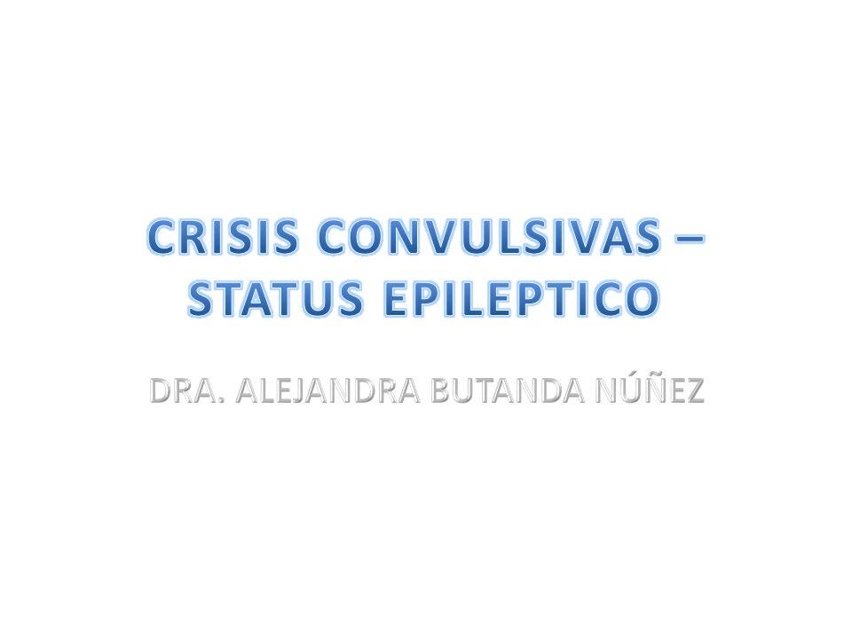 CRISIS CONVULSIVAS – STATUS EPILEPTICO