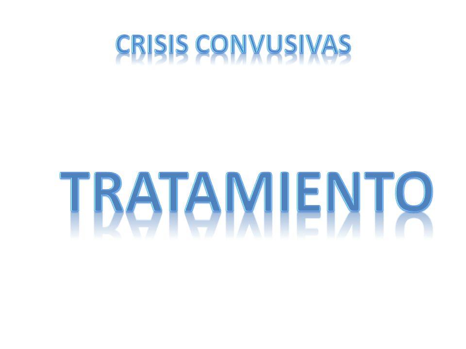 CRISIS CONVUSIVAS TRATAMIENTO