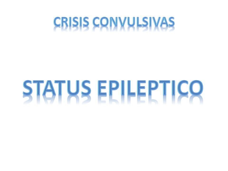 CRISIS CONVULSIVAS STATUS EPILEPTICO