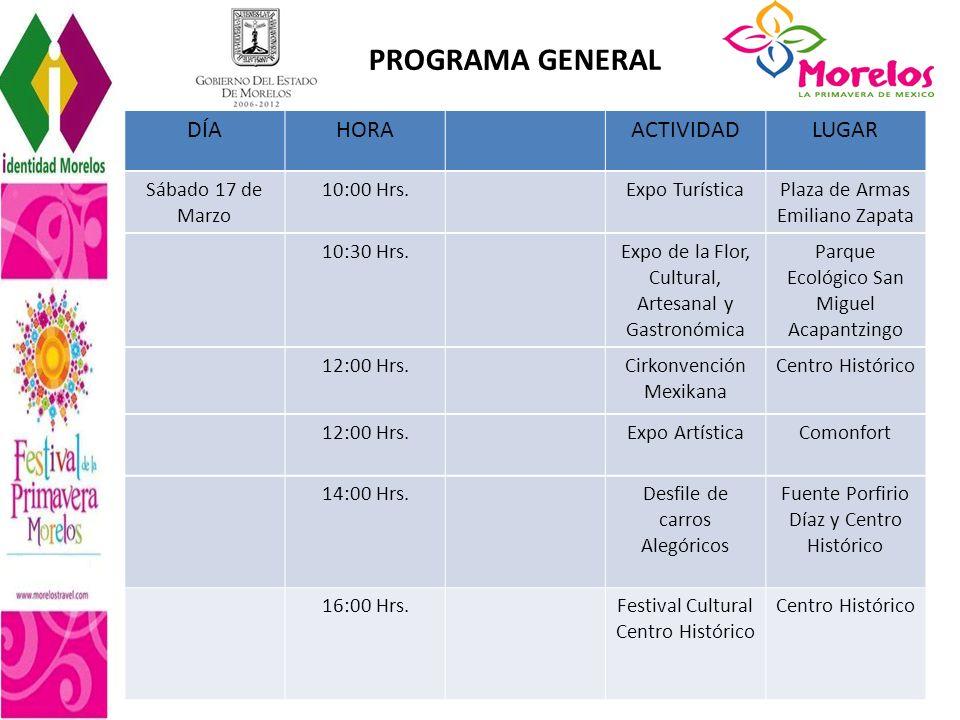 PROGRAMA GENERAL DÍA HORA ACTIVIDAD LUGAR Sábado 17 de Marzo