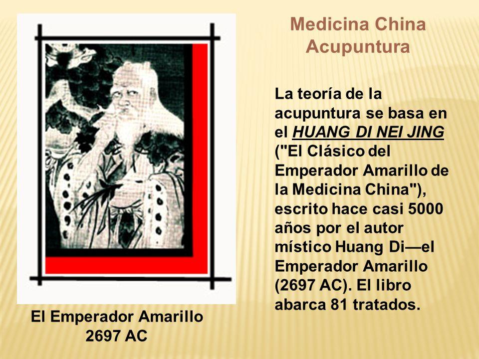 Medicina China Acupuntura El Emperador Amarillo 2697 AC